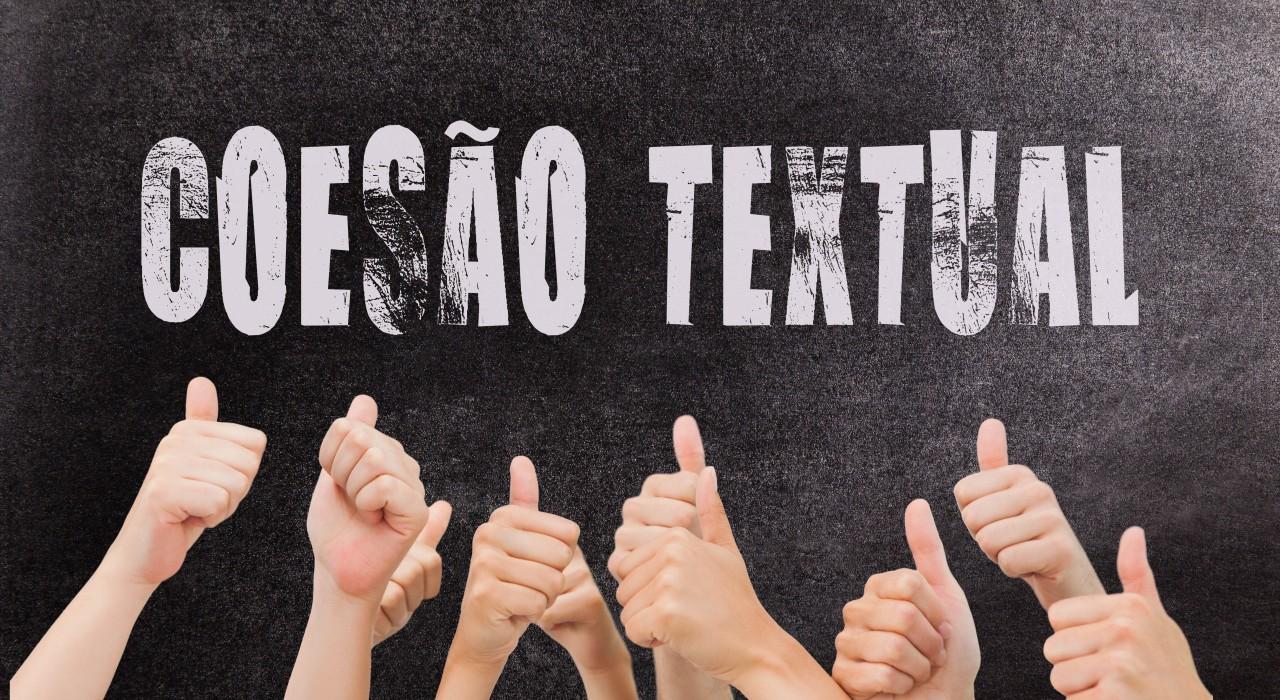 Coesão textual: seis dicas para melhorá-la na produção de texto
